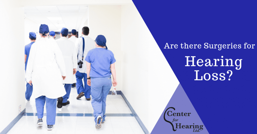 Are There Surgeries for Hearing Loss?
