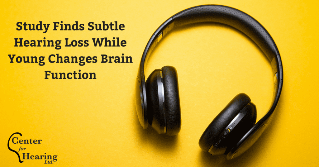 Study Finds Subtle Hearing Loss While Young Changes Brain Function